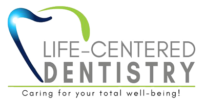 Life Centered Dentistry